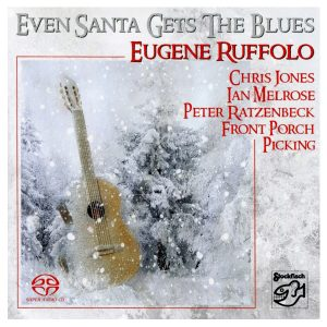 Eugene Ruffolo - Even Santa Gets The Blues