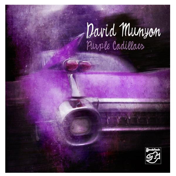 David Munyon - Purple Cadillacs