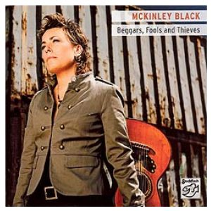 Mckinley Black - Beggars, Fools and Thieves