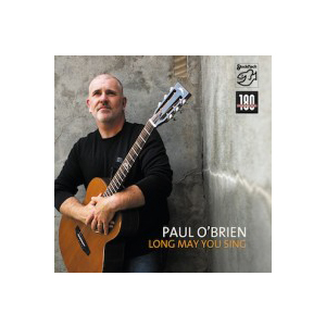 Paul O´Brien - Long May You Sing
