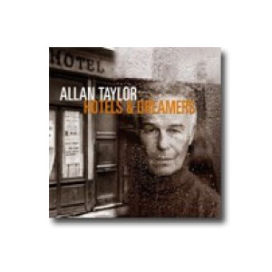 Allan Taylor - Hotels & Dreamers - cd